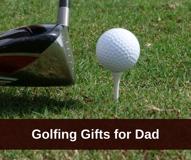 golfing gifts for dad
