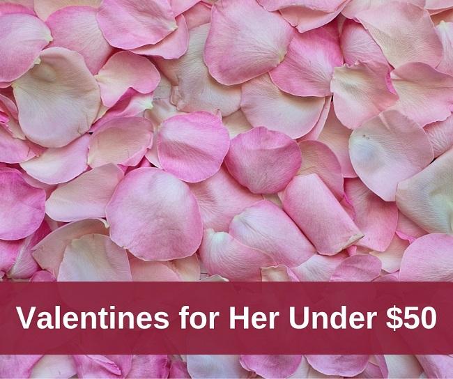 valentines for her under 50